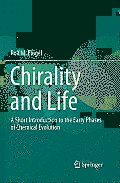 Chirality and Life: A Short Introduction to the Early Phases of Chemical Evolution