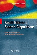 Fault Tolerant Search Algorithms Reliable Computation with Unreliable Information