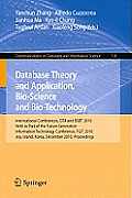 Database Theory and Application, Bio-Science and Bio-Technology: International Conferences, Dta / Bsbt 2010, Held as Part of the Future Generation Inf
