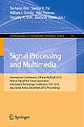 Communications in Computer and Information Science #123: Signal Processing and Multimedia: International Conferences, Sip and Mulgrab 2010, Held as Part of the Future Generation Information Technology