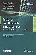 Lecture Notes of the Institute for Computer Sciences, Social #46: Testbeds and Research Infrastructures, Development of Networks and Communities: 6th International Icst Conference, Tridentcom 2010, Be Cover