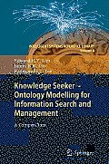 Knowledge Seeker Ontology Modelling for Information Search and Management