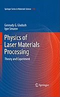 Springer Series in Materials Science #146: Physics of Laser Materials Processing: Theory and Experiment