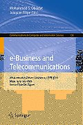 Communications in Computer and Information Science #130: E-Business and Telecommunications: 6th International Joint Conference, Icete 2009, Milan, Italy, July 7-10, 2009. Revised Selected Papers