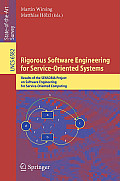 Rigorous Software Engineering for Service-Oriented Systems: Results of the SENSORIA Project on Software Engineering for Service-Oriented Computing
