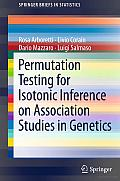 Permutation Testing for Isotonic Inference on Association Studies in Genetics