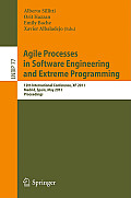 Lecture Notes in Business Information Processing #77: Agile Processes in Software Engineering and Extreme Programming: 12th International Conference, XP 2011, Madrid, Spain, May 10-13, 2011, Proceedin Cover