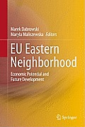 Eu Eastern Neighborhood: Economic Potential and Future Development