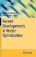 Vector Optimization #1: Recent Developments in Vector Optimization