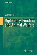 Animal Welfare #12: Diplomacy, Funding and Animal Welfare