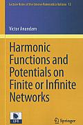 Lecture Notes Of The Unione Matematica Italiana #12: Harmonic Functions and Potentials on Finite or Infinite Networks