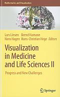 Visualization in Medicine and Life Sciences II: Progress and New Challenges