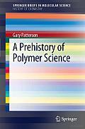 A Prehistory of Polymer Science