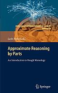 Approximate Reasoning by Parts: An Introduction to Rough Mereology