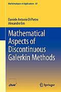 Math Matiques Et Applications #69: Mathematical Aspects of Discontinuous Galerkin Methods