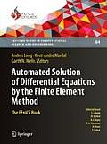 Lecture Notes in Computational Science and Engineering #84: Automated Solution of Differential Equations by the Finite Element Method: The Fenics Book