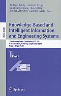 Lecture Notes in Artificial Intelligence #6881: Knowledge-Based and Intelligent Information and Engineering Systems: 15th International Conference, KES 2011, Kaiserslautern, Germany, September 12-14 Cover