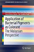 Application of Bacterial Pigments as Colorant: The Malaysian Perspective