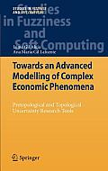 Towards an Advanced Modelling of Complex Economic Phenomena: Pretopological and Topological Uncertainty Research Tools