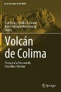 Volcan de Colima: Managing the Threat (Active Volcanoes of the World)