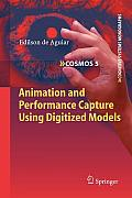 Animation and Performance Capture Using Digitized Models Cover