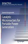 Catalytic Microreactors for Portable Power Generation (Springer Theses)