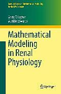 Mathematical Modeling in Renal Physiology (Lecture Notes on Mathematical Modelling in the Life Sciences)