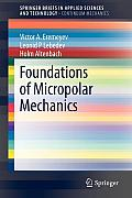Foundations of Micropolar Mechanics (Springerbriefs in Applied Sciences and Technology / Springer)