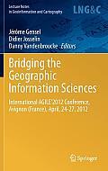 Bridging the Geographic Information Sciences: International Agile'2012 Conference, Avignon (France), April, 24-27, 2012