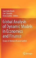 Global Analysis of Dynamic Models in Economics and Finance: Essays in Honour of Laura Gardini