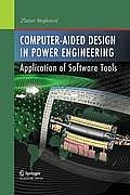 Computer- Aided Design in Power Engineering: Application of Software Tools