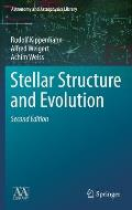 Stellar Structure and Evolution (Astronomy and Astrophysics Library) Cover
