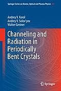 Springer Series on Atomic, Optical, and Plasma Physics #69: Channeling and Radiation in Periodically Bent Crystals