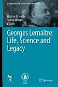 Georges Lema?tre: Life, Science and Legacy