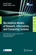 Bio-Inspired Models of Network, Information, and Computing Systems: 5th International Icst Conference, Bionetics 2010, Boston