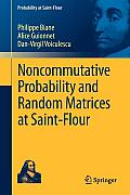Noncommutative Probability and Random Matrices at Saint-Flour (Probability at Saint-Flour)