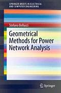 Geometrical Methods for Power Network Analysis (Springerbriefs in Electrical and Computer Engineering)