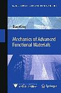 Mechanics of Advanced Functional Materials (Advanced Topics in Science and Technology in China)