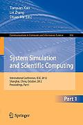 System Simulation and Scientific Computing: International Conference, Icsc 2012, Shanghai, China, October 27-30, 2012. Proceedings, Part I