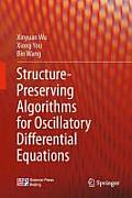 Structure Preserving Algorithms for Oscillatory Differential Equations