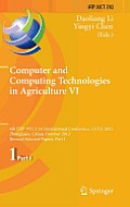 Computer and Computing Technologies in Agriculture VI: 6th Ifip Wg 5.14 International Conference, Ccta 2012, Zhangjiajie, China, October 19-21, 2012,