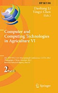 Computer and Computing Technologies in Agriculture VI: 6th Ifip Tc Wg 5.14 International Conference, Ccta 2012, Zhangjiajie, China, October 19-21, 201