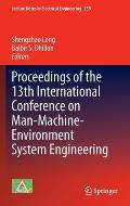 Proceedings of the 13th International Conference on Man-Machine-Environment System Engineering