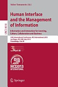 Lecture Notes in Computer Science / Information Systems and #8018: Human Interface and the Management of Information: Information and Interaction for Learning, Culture, Collaboration and Business, 15t