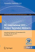 Communications in Computer and Information Science #374: Hci International 2013 - Posters' Extended Abstracts: International Conference, Hci International 2013, Las Vegas, NV, USA, July 21-26, 2013, P