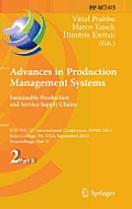 IFIP Advances in Information and Communication Technology #415: Advances in Production Management Systems. Sustainable Production and Service Supply Chains: Ifip Wg 5.7 International Conference, Apms