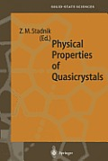 Springer Series in Solid-State Sciences #126: Physical Properties of Quasicrystals