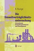 Umweltvertraglichkeitsuntersuchung: Internationale Entwicklungstendenzen Und Planungspraxis