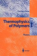 Thermophysics of Polymers I