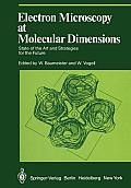 Electron Microscopy at Molecular Dimensions: State of the Art and Strategies for the Future
